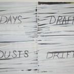 DaysDriftsDraftsDusts